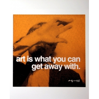 Affiche Warhol - Art is what you can get away with