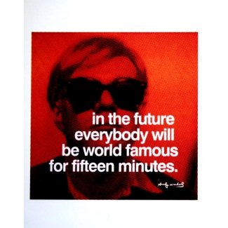 Affiche Warhol - In the future everyone will be world-famous for 15 minutes